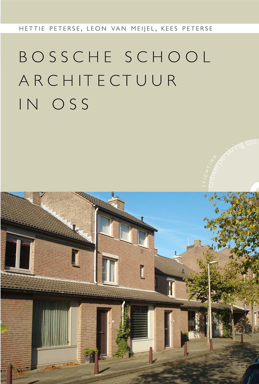 Bossche School in Oss uitgave Ontwerperskring Oss, Uitgeverij Iris, Berghem
